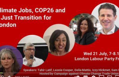 Climate Jobs, COP26 and a Just Transition for London